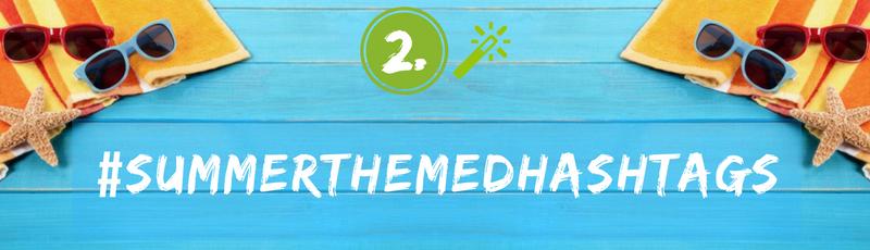Contest Idea - Summer Themed Hashtags