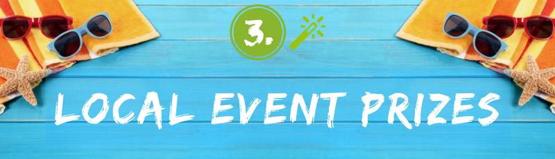 Summer Contest Idea - Local Event Prizes