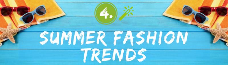 Contest Idea - Summer Fashion Trends